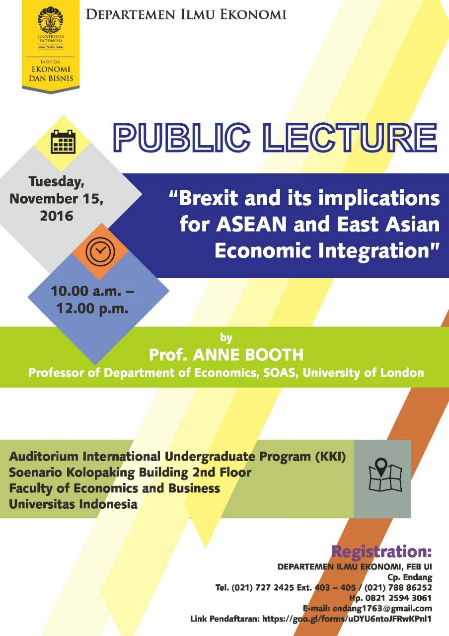 """Public Lecture """"Brexit and its implications for ASEAN and East Asian Economic Integration"""""""