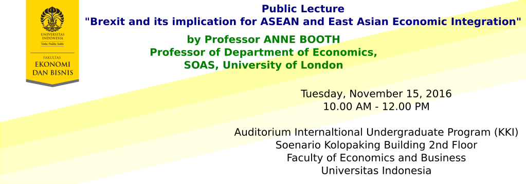 "Public Lecture ""Brexit and its implications for ASEAN and East Asian Economic Integration"""